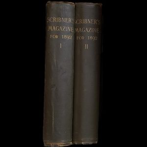 Two large Scribner's Magazines from 1892!